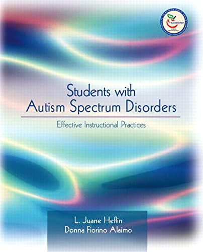 9780131181700: Students with Autism Spectrum Disorders : Effective Instructional Practices