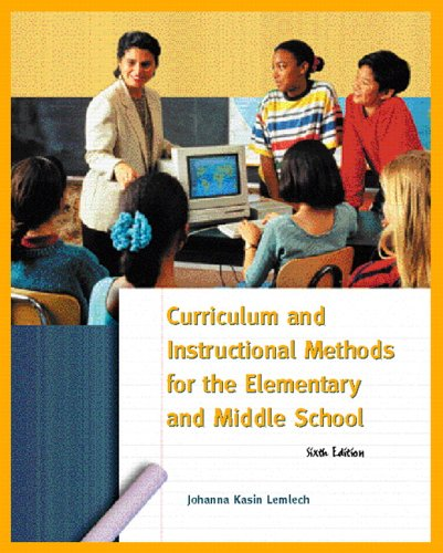 Curriculum and Instruction Methods for Elementary and: Johanna Kasin Lemlech