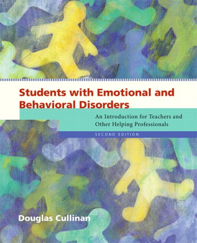 9780131181823: Students with Emotional and Behavioral Disorders: An Introduction for Teachers and Other Helping Professionals (2nd Edition)