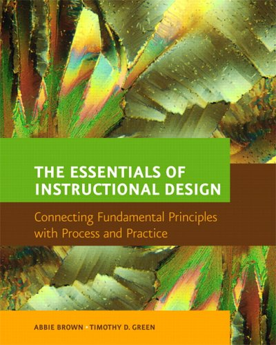 9780131182202: The Essentials of Instructional Design: Connecting Fundamental Principles with Process and Practice