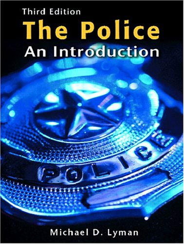 9780131182226: The Police: An Introduction (3rd Edition)