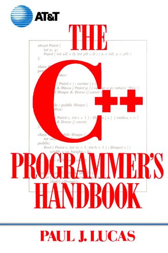 The C++ Programmer's Handbook: Paul J. Lucas