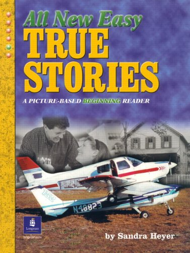 9780131182653: All New Easy True Stories: A Picture-Based Beginning Reader (True Stories (Pearson Longman))