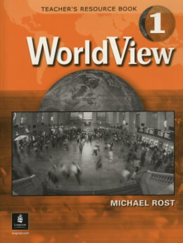 Worldview: Teacher's Resource Book (with Audio CD and Testgen CD) Pt. 1: Sakamoto, B, Rost, ...