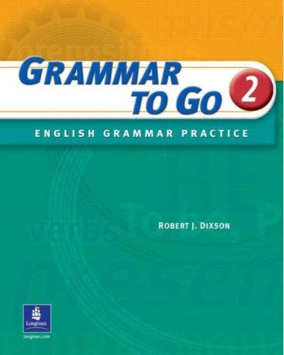 9780131182844: Grammar to Go 2: English Grammar Practice (Student Book with Answer Key)