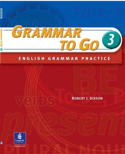 9780131182851: Grammar to Go 3: English Grammar Practice: Level 3