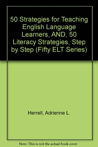 9780131183674: Fifty Strategies for Teaching English Language Learners: AND 50 Literacy Strategies, Step by Step