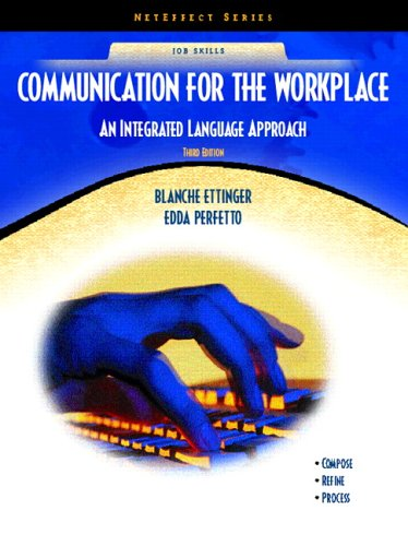 9780131183858: Communication for the Workplace: An Integrated Language Approach (Neteffect Series) (3rd Edition)