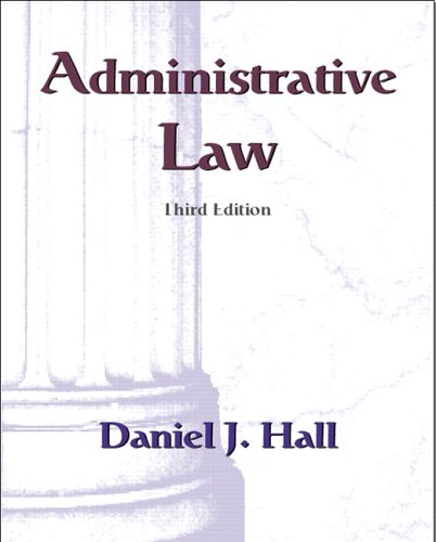 9780131184329: Administrative Law: Bureaucracy in a Democracy (3rd Edition)