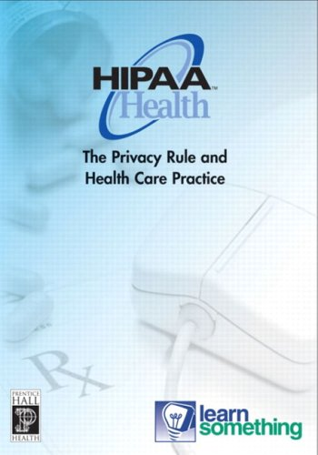 9780131184756: HIPAA Privacy: The Privacy Rule and Health Care Practice CD-ROM
