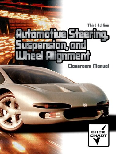 9780131184787: Automotive Steering, Suspension, and Wheel Alignment Package (3rd Edition)