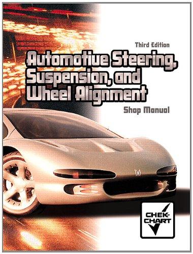 9780131184824: Automotive Steering, Suspension and Wheel Alignment: Shop Manual