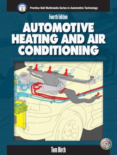9780131184916: Automotive Heating and Air Conditioning (4th Edition) (Halderman/Birch Automotive Series)