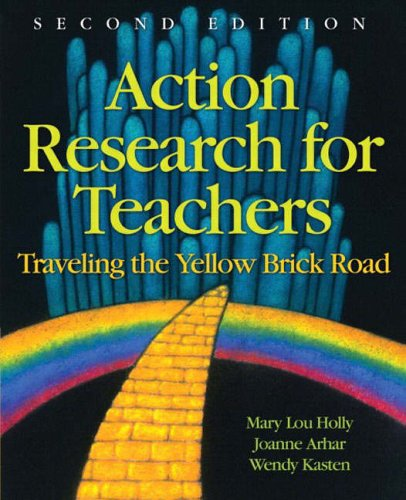 9780131185180: Action Research for Teachers: Traveling the Yellow Brick Road