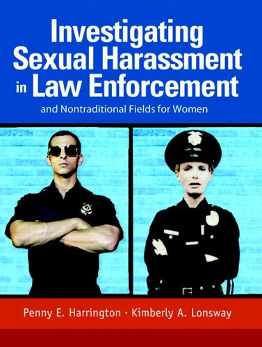 9780131185197: Investigating Sexual Harassment in Law Enforcement and Nontraditional Fields for Women