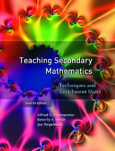 9780131185203: Teaching Secondary Mathematics: Techniques and Enrichment Units (7th Edition)