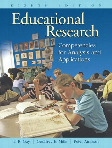 9780131185340: Educational Research: Competencies for Analysis and Applications (8th Edition)