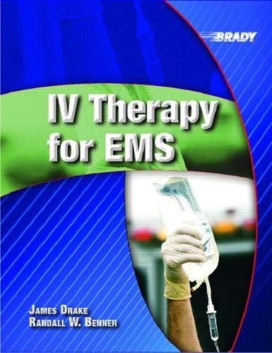 IV Therapy for EMS: James W. Drake;