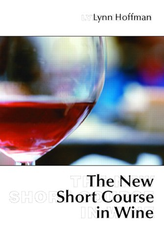 9780131186361: The New Short Course in Wine