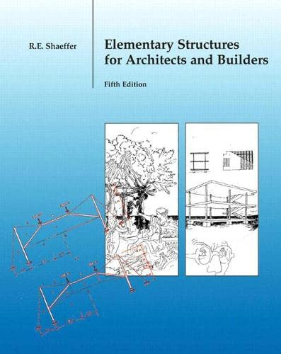 9780131186552: Elementary Structures for Architects and Builders (5th Edition)