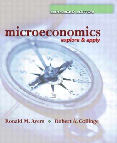 9780131187597: Microeconomics: Explore and Apply Enhanced Edition