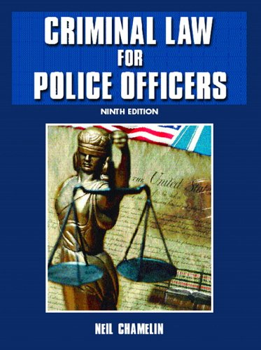 9780131188129: Criminal Law for Police Officers (9th Edition)
