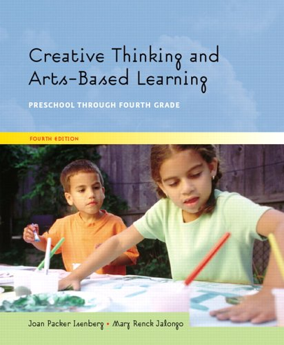 9780131188310: Creative Thinking and Arts-Based Learning: Preschool Through Fourth Grade