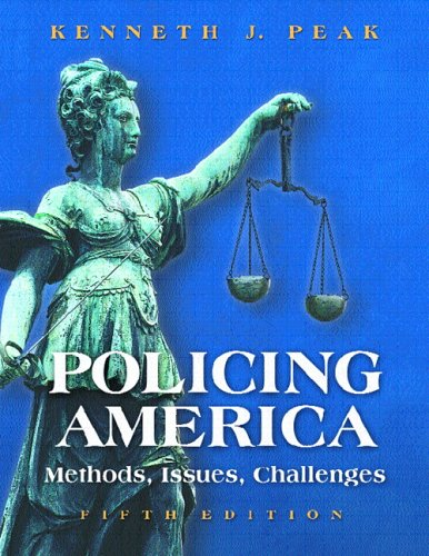 9780131188648: Policing America: Methods, Issues, Challenges