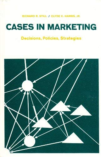 9780131188778: Cases in marketing: decisions, policies, strategies