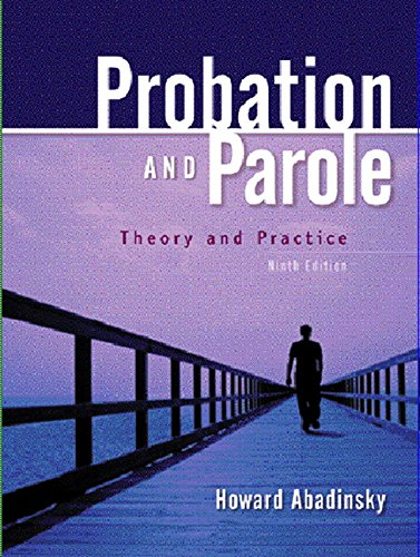 9780131188945: Probation And Parole: Theory And Practice