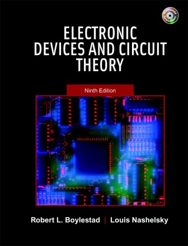 Electronic Devices and Circuit Theory (9th Edition) (9780131189058) by Robert L. Boylestad; Louis Nashelsky