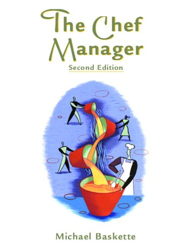 9780131189133: The Chef Manager (2nd Edition)