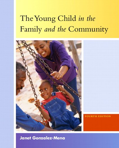 9780131189218: Young Child in the Family and the Community, The (4th Edition)