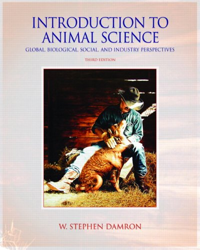 9780131189324: Introduction to Animal Science: Global, Biological, Social and Industry Perspectives (3rd Edition)