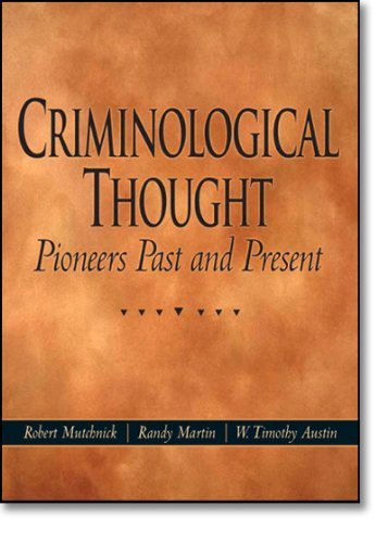 9780131190467: Criminological Thought: Pioneers Past and Present