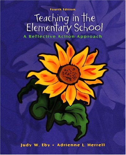 9780131190658: Teaching in the Elementary School: A Reflective Action Approach (4th Edition)