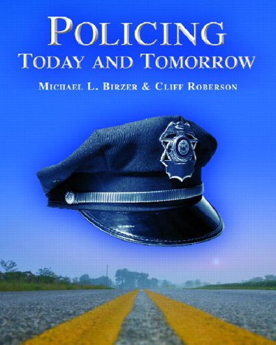 9780131190689: Policing Today and Tomorrow