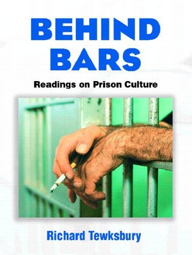 Behind Bars: Readings on Prison Culture: Tewksbury, Richard