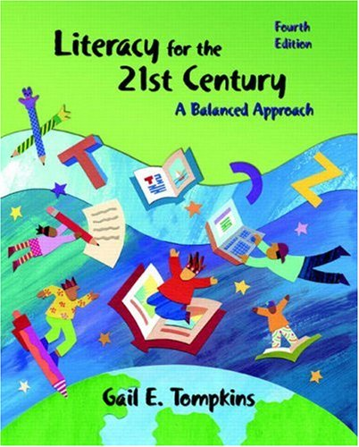 9780131190764: Literacy for the 21st Century: A Balanced Approach (4th Edition)