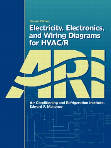 Electricity and Wiring Diagrams for HVAC.02nd ed.0paper0464: Mahoney, Edward.