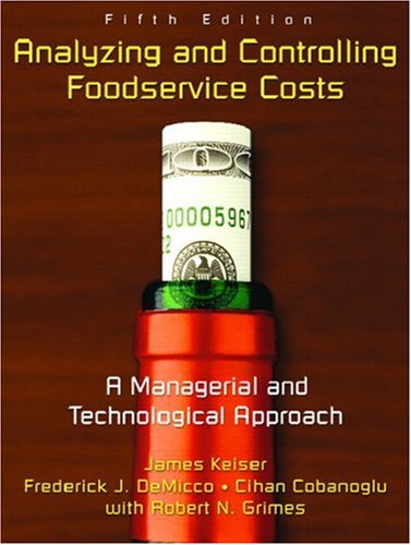9780131191129: Analyzing and Controlling Foodservice Costs: A Managerial and Technological Approach (5th Edition)