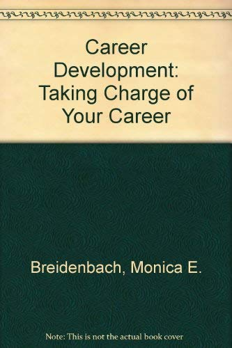 9780131191327: Career Development: Taking Charge of Your Career