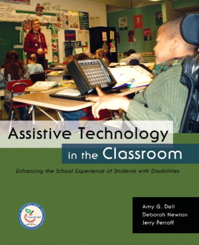 9780131191648: Assistive Technology in the Classroom: Enhancing the School Experiences of Students with Disabilities