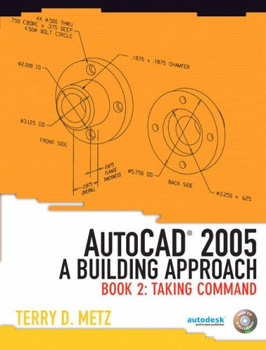 9780131192164: AutoCAD (R) 2005: A Building Approach, Book 2: Taking Command: Taking Command Bk. 2