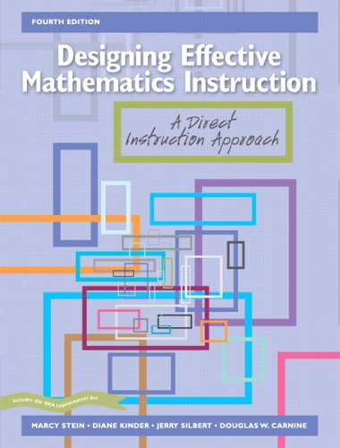 Designing Effective Mathematics Instruction: A Direct Instruction