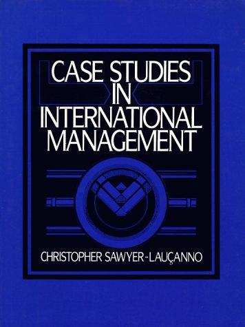 9780131192980: Case Studies in International Management