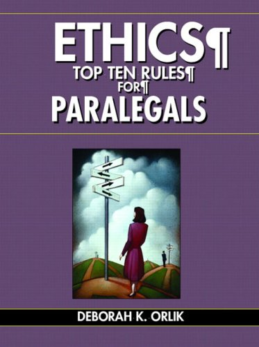 9780131193215: ETHICS: Top Ten Rules for Paralegals