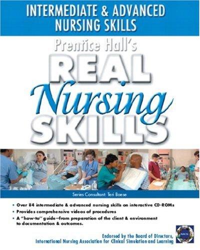 9780131193444: Prentice Hall Real Nursing Skills: Intermediate to Advanced Nursing Skills