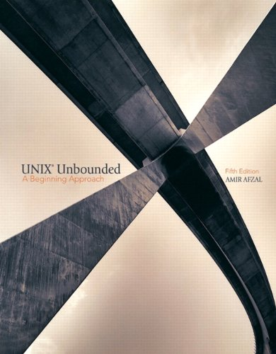 9780131194496: UNIX Unbounded: A Beginning Approach (5th Edition)