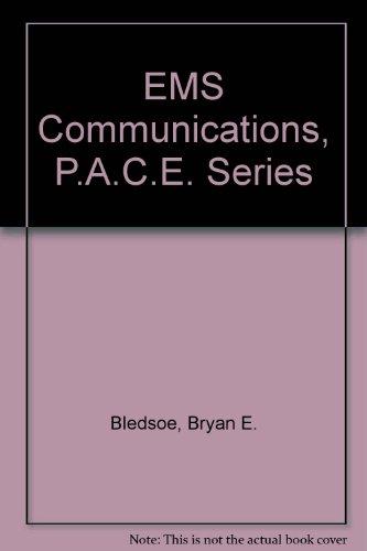 9780131194557: EMS Communications, P.A.C.E. Series